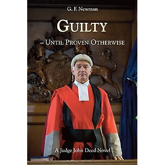 Guilty  Until Proven Otherwise by Newman & GF