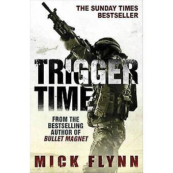 Mick Flynnin trigger-aika - 9780753828151 Kirja