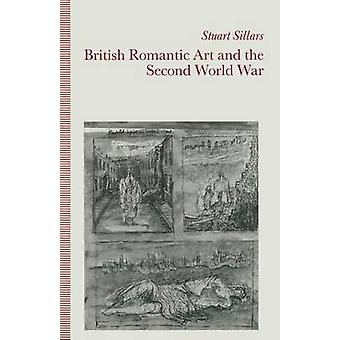 British Romantic Art and the Second World War by Stuart Sillars - 978