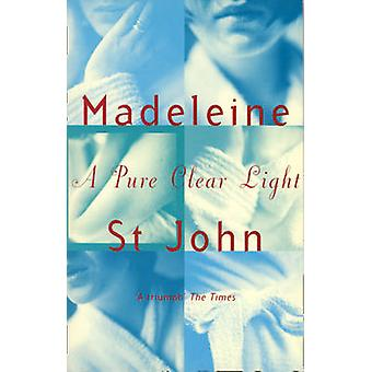 A Pure Clear Light by St. John & Madeleine