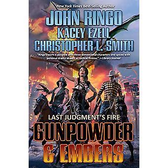 Gunpowder & Embers by John Ringo, Kacey Ezell (Hardcover, 2019)