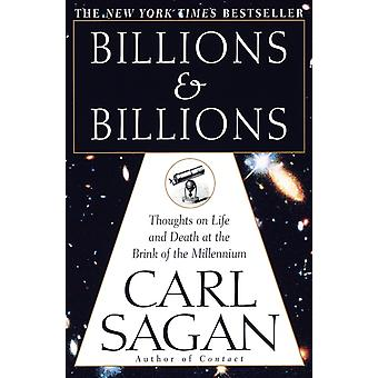 Billions amp Billions Thoughts on Life and Death at the Brink of the Millennium door Carl Sagan