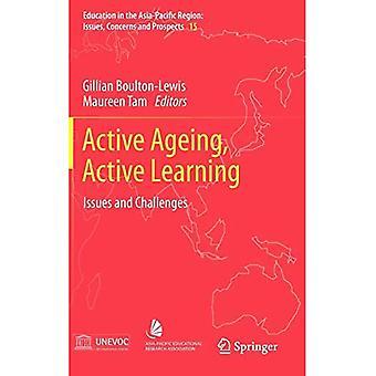 Vieillissement actif, apprentissage actif : enjeux et défis