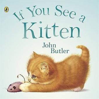 Wenn Sie eine Kätzchen von John Butler - siehe buchen 9780140567762