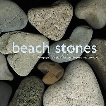 Beach Stones by Josie Iselin - Margaret Carruthers - 9780810955332 Bo