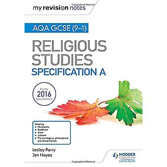 My Revision Notes AQA GCSE (9-1) Religious Studies Specification A by