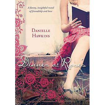 Dinner at Rose's by Danielle Hawkins - 9781743315576 Book