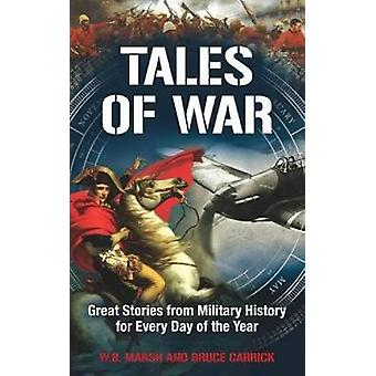 Tales of War - Great Stories from Military History for Every Day of th