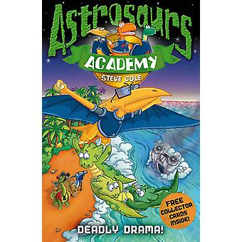Astrosaurs Academy 5 - dødelige Drama! av Steve Cole - 9781862308855 bok