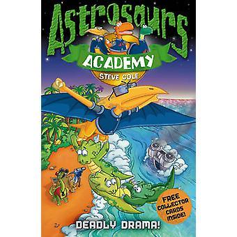 ¡Astrosaurs Academia 5 - Drama mortal! Steve Cole - libro 9781862308855