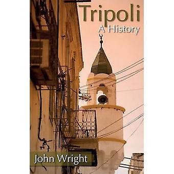 Tripoli - A History by John Wright - 9781909930193 Book