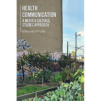 Terveys viestintä Belinda Lewis