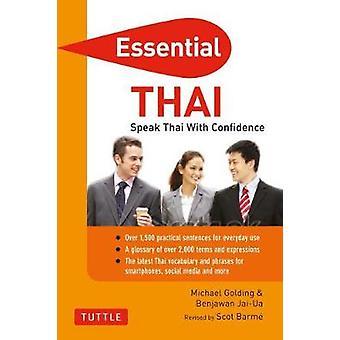 Væsentlige Thai - tal Thai med tillid! -Thai parlør og Dict