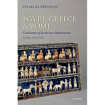 Egypt - Greece - and Rome - Civilizations of the Ancient Mediterranean