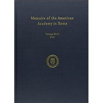 Memoirs of the American Academy in Rome - v. 46 by Anthony Corbeill -