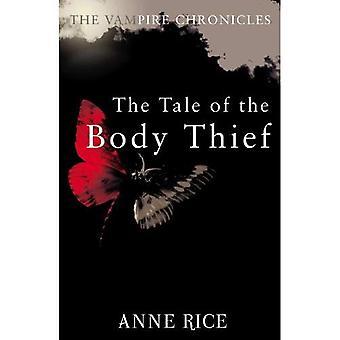 Das Märchen von der Körper-Dieb (Vampire Chronicles)