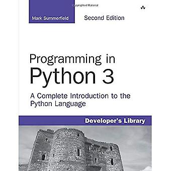 Programación en Python 3: una completa introducción al lenguaje Python (biblioteca del desarrollador)