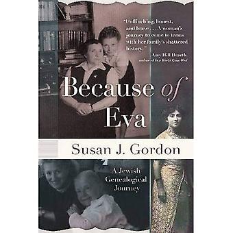 Ze względu na Eva: podróż rodowód żydowski