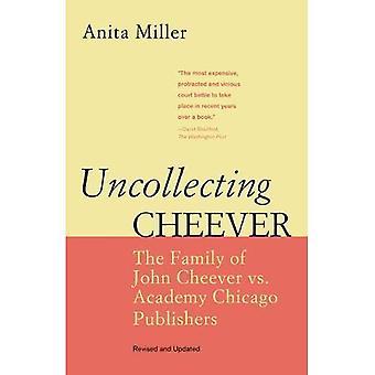 Uncollecting Cheever: Rodziny John Cheever kontra Akademia Chicago wydawców