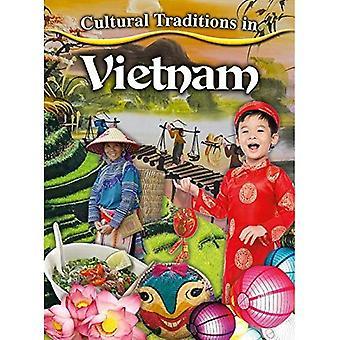 Kulttuuriperinteiden Vietnam (kulttuuriperinteiden minun maailmassa)