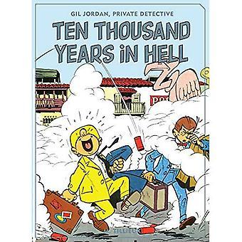 Zehntausend Jahre in der Hölle