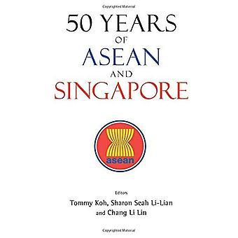 50 ans de l'ANASE et Singapour