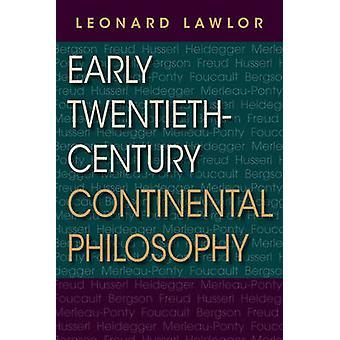 Filosofia continentale novecentista iniziale di Lawlor & Leonard