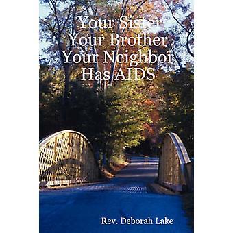 Ihre Schwester Ihr Bruder Ihr Nachbar hat AIDS durch See & Rev Deborah