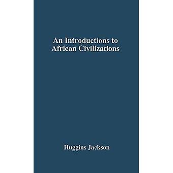 En introduktion til afrikanske civilisationer med vigtigste strømninger i etiopiske historie af Huggins & Willis Nathaniel