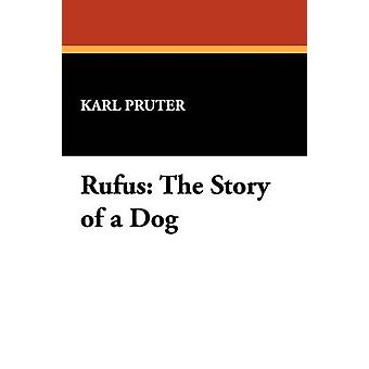 Rufus historien om en hund av Pruter & Karl