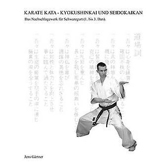 Karate Kata Kyokushinkai Und Seidokaikan von Grtner & Jens