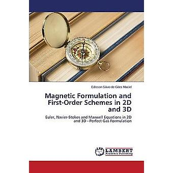 Magnetische formulering en FirstOrder's in 2D en 3D door Ges Maciel Edisson Svio de
