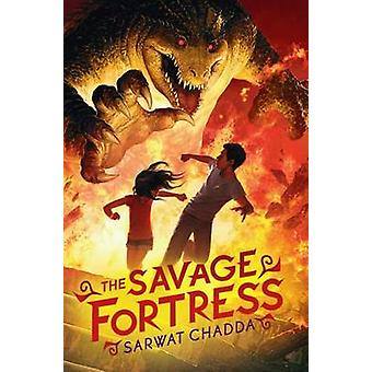 The Savage Fortress by Sarwat Chadda - 9780545385169 Book