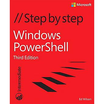 Windows PowerShell Step by Step (3rd Revised edition) by Ed Wilson -