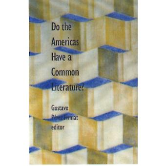 Do the Americas Have a Common Literature? by Gustavo Perez Firmat - 9