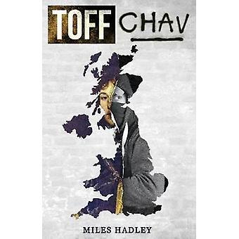 Toff Chav by Toff Chav - 9781543940954 Book