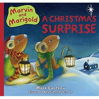 Marvin and Marigold - The Christmas Surprise - No. 2 - 9781912076628 Bo