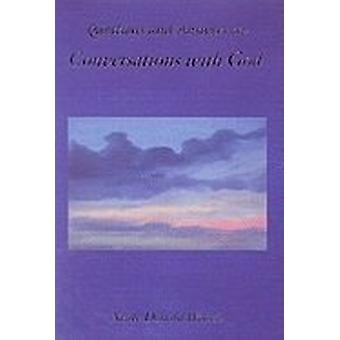 Questions And Answers From Conversations With God 9781571741400