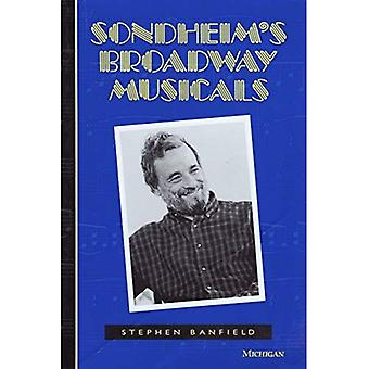 Sondheim's Broadway Musicals (de Michigan Amerikaanse muziek)