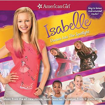 American Girl: Isabelle dansen in Spotlight / Va - American Girl: Isabelle dansen in Spotlight / Va [CD] USA import