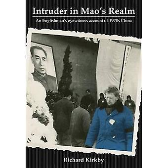 Intruder in MAOs Realm by Kirkby & Richard