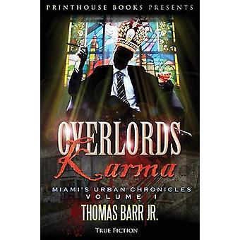 Overlords Karma Miamis Urban Chronicles Volume 1 by Barr Jr & Thomas