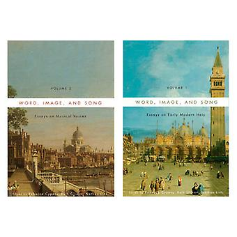 Word Image and Song TwoVolume Set Essays on Early Modern Italy and Essays on Musical Voices by Glixon & Beth