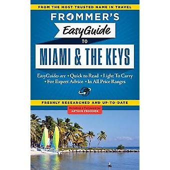 Frommers EasyGuide to Miami and the Keys by David Paul Appell