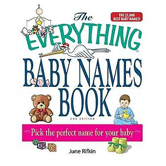 The Everything Baby Names Book by Rifkin & June