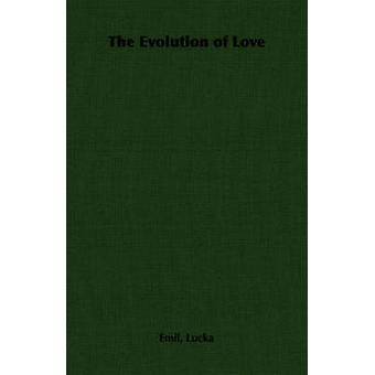 The Evolution of Love by Lucka & Emil