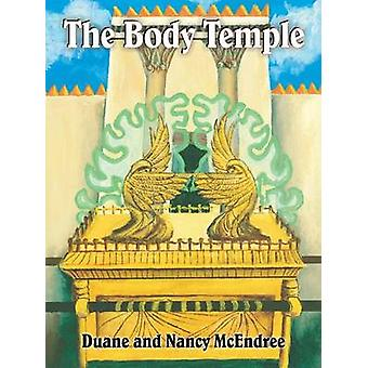 The Body Temple by McEndree & Duane