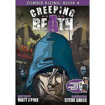 Creeping Beath by Pike & Matt J