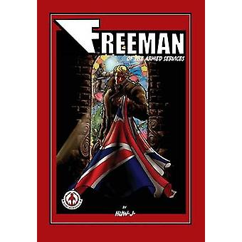 Freeman of the Armed Services by Davies & Huw J