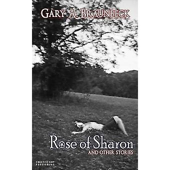 Rose of Sharon by Braunbeck & Gary a.